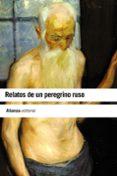 RELATOS DE UN PEREGRINO RUSO - 9788420664163 - VV.AA.