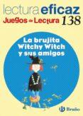 LA BRUJITA WITCHY WITCH Y SUS AMIGOS JUEGO DE LECTURA - 9788421661963 - VV.AA.