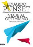 VIAJE AL OPTIMISMO: LAS CLAVES DEL FUTURO - 9788423345663 - TERESA MIRO