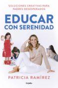 educar con serenidad (ebook)-patricia ramirez-9788425357763