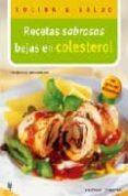 RECETAS SABROSAS BAJAS EN COLESTEROL - 9788425516863 - FRIEDRICH BOHLMANN