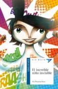 EL INCREIBLE NIÑO INVISIBLE - 9788426380463 - ANA ISABEL REQUENA MAZA