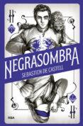 HECHICERO 2: NEGRASOMBRA - 9788427213463 - SEBASTIEN DE CASTELL