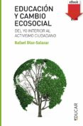 educación y cambio ecosocial (ebook-epub) (ebook)-rafael diaz-salazar-9788428829663