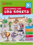 VACACIONES CON LOS ROBITS 5º PRIMARIA + SOLUCIONARIO - 9788431697563 - VV.AA.
