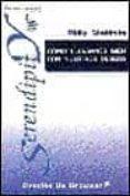 COMO LLEVARNOS BIEN CON NUESTROS DESEOS - 9788433014863 - PHILIP SHELDRAKE