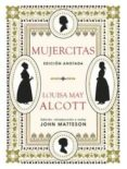 MUJERCITAS (ED. ANOTADA) - 9788446046363 - LOUISA MAY ALCOTT