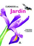 (PE) CUIDADOS DEL JARDIN: CONSEJOS PRACTICOS PARA HACER DEL JAR DIN UN AUTENTICO EDEN - 9788466210263 - ANA LIA (REC.) LOPEZ PEREZ