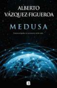 MEDUSA - 9788466655163 - ALBERTO VAZQUEZ FIGUEROA