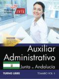 AUXILIAR ADMINISTRATIVO (TURNO LIBRE) JUNTA DE ANDALUCIA: TEMARIO (VOL. II) - 9788468175263 - VV.AA.
