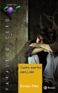 cuatro muertes para lidia (ebook) (ebook)-enrique paez-9788469604663