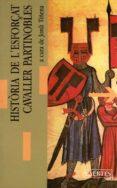 HISTORIA DE L ESFORÇAT CAVALLER PARTINOBLES - 9788475841663 - VV.AA.