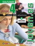 JOVEN.ES 4 (NIVEL B1) (LIBRO DEL ALUMNO + CD-AUDIO) - 9788477115663 - OSCAR CERROLAZA GILI