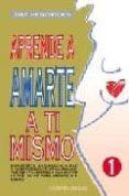 APRENDE A AMARTE A TI MISMO: MANUAL DE TRABAJO - 9788477208563 - GAY HENDRICKS