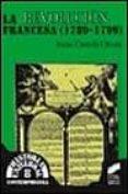 LA REVOLUCION FRANCESA (1789-1799) - 9788477384663 - IRENE CASTELLS OLIVAN