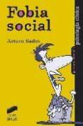 FOBIA SOCIAL - 9788477388463 - ARTURO BADOS LOPEZ