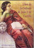 libro de lo salvado de juan ii de castilla-jose antonio garcia lujan-9788478015863