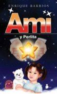 AMI Y PERLITA - 9788478088263 - ENRIQUE BARRIOS