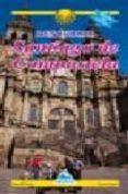 descubrir santiago de compostela (version en galego)-manoel santos-9788482892863