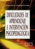 DIFICULTADES DE APRENDIZAJE E INTERVENCION PSICOPEDAGOGICA - 9788483169063 - JOAQUIN GONZALEZ-PEREZ