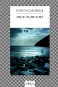 PROFUNDIDADES - 9788483831663 - HENNING MANKELL
