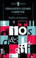 ESTUDIOS DE LINGÜISTICA - 9788484321163 - FERNANDO LAZARO CARRETER
