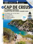 CAP DE CREUS. EL PARQUE NATURAL (CASTELLANO) - 9788484786863 - JORDI PUIG