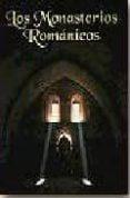 LOS MONASTERIOS ROMANICOS - 9788489483163 - VV.AA.