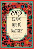 1969 EL AÑO QUE TU NACISTE - 9788489589063 - ROSA COLLADO BASCOMPTE