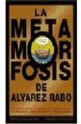 la metamorfosis de alvarez rabo-9788489929463