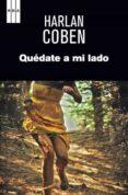 QUEDATE A MI LADO - 9788490066263 - HARLAN COBEN