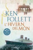 L HIVERN DEL MON - 9788490328163 - KEN FOLLETT
