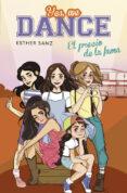 YES, WE DANCE 4:EL PRECIO DE LA FAMA - 9788490435663 - ESTHER SANZ