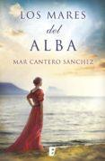 los mares del alba (ebook)-mar cantero-9788490698563