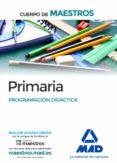 CUERPO DE MAESTROS PRIMARIA. PROGRAMACIÓN DIDÁCTICA - 9788490931363 - VV.AA.