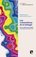 las matemáticas de la biología-manuel de leon-antonio gomez corral-9788490975763