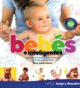 BEBES + INTELIGENTES - 9788494411663 - ELENA GARCIA GOMEZ