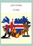 EL INDIO - 9788494552663 - JON GNARR