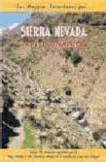 SIERRA NEVADA. 30 ITINERARIOS - 9788495368263 - CARLOS FERNANDEZ CALVO