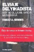 EL VIAJE DEL YIHADISTA: DENTRO DE LA MILITANCIA MUSULMANA - 9788496642263 - FAWAZ A. GERGES