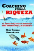 COACHING PARA LA RIQUEZA - 9788496851863 - MATT TRAVERSO