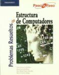 problemas resueltos de estructura de computadores-felix garcia carballeira-9788497325363