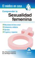 COMPRENDER LA SEXUALIDAD FEMENINA - 9788497352963 - SANTIAGO PALACIOS