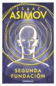 SEGUNDA FUNDACION - 9788497596763 - ISAAC ASIMOV