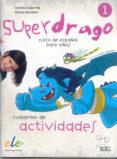 SUPERDRAGO 1 EJERCICIOS - 9788497784863 - VV.AA.