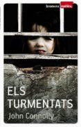 ELS TURMENTATS - 9788498247763 - JOHN CONNOLLY