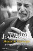 MANUAL DE PSICOMAGIA - 9788499081663 - ALEJANDRO JODOROWSKY