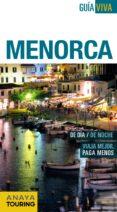 MENORCA 2015 (GUIA VIVA) - 9788499357263 - ANTONIO VELA LOZANO