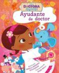 DOCTORA JUGUETES. AYUDANTE DE DOCTOR - 9788499517063 - WALT DISNEY