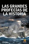 LAS GRANDES PROFECIAS DE LA HISTORIA - 9788499894263 - VV.AA.